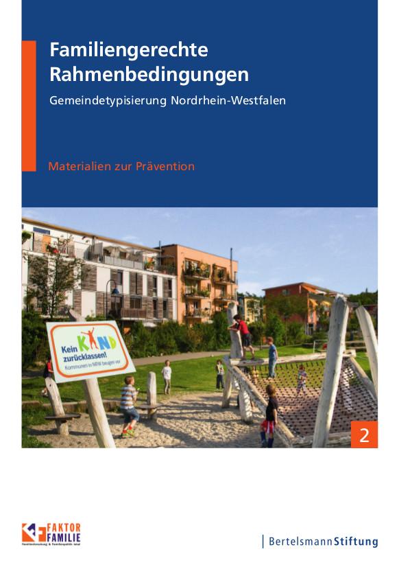 02_Familiengerechte_Rahmenbedingungen_in_NRW-Kommunen_final_akt_GESAMT